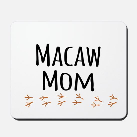 Macaw Mom Mousepad