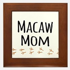 Macaw Mom Framed Tile
