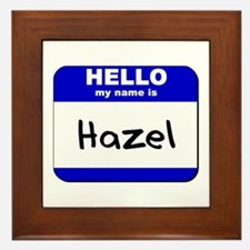 hello my name is hazel  Framed Tile