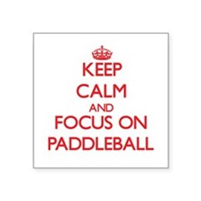 Keep calm and focus on Paddleball Sticker