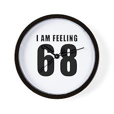 I am feeling 68 Wall Clock