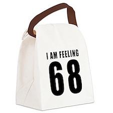 I am feeling 68 Canvas Lunch Bag