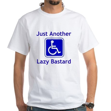 Lazy Bastard White T-Shirt