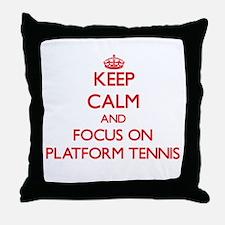 Keep calm and focus on Platform Tennis Throw Pillo