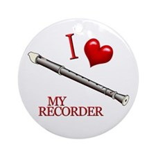 I Love My RECORDER Ornament (Round)