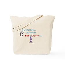 Fat & Cranky Tote Bag