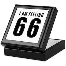 I am feeling 66 Keepsake Box