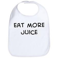 Eat more Juice Bib