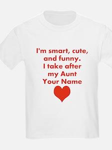 Smart Cute And Funny Aunt (Custom) T-Shirt