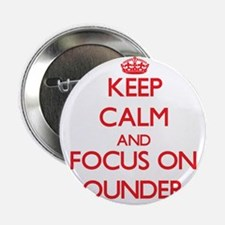 "Keep calm and focus on Rounders 2.25"" Button"