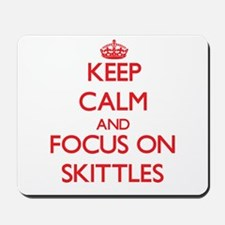 Keep calm and focus on Skittles Mousepad
