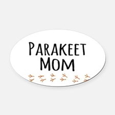 Parakeet Mom Oval Car Magnet