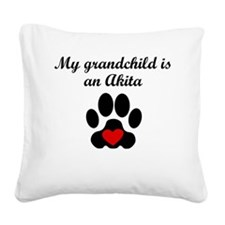 Akita Grandchild Square Canvas Pillow