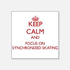 Keep calm and focus on Synchronized Skating Sticke