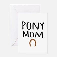 Pony Mom Greeting Cards