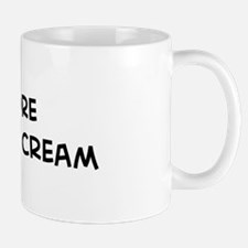 Eat more Vanilla Ice Cream Mug