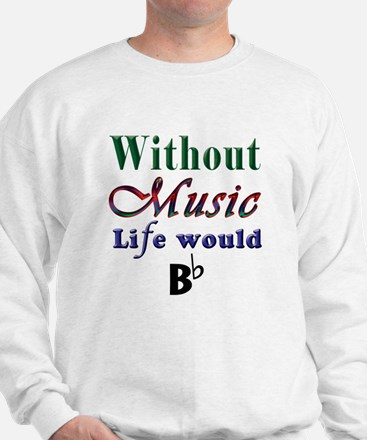Without Music Sweater