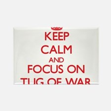 Keep calm and focus on Tug Of War Magnets
