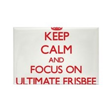 Keep calm and focus on Ultimate Frisbee Magnets
