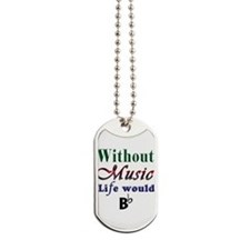 Without Music Dog Tags
