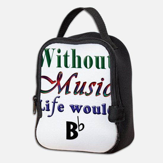 Without Music Neoprene Lunch Bag