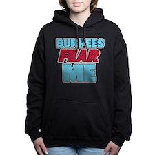 Burpees Fear Me Hooded Sweatshirt