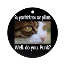 Well, do you, punk? Ornament (Round)
