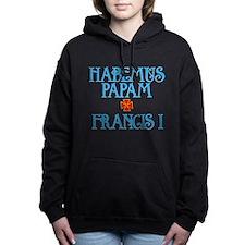 Habemus Papam - Francis I Woman's Hooded Sweatshir
