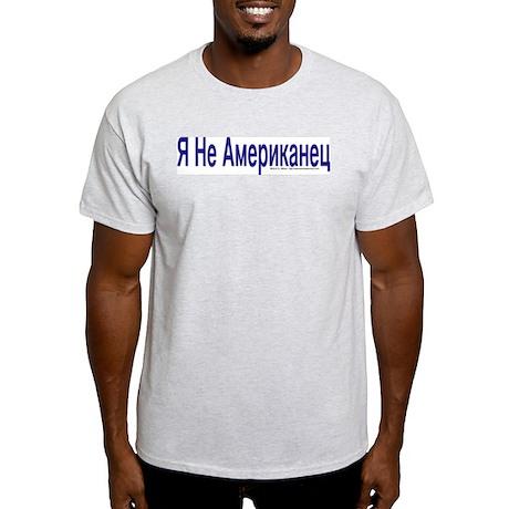 """I am not American"" Russian Ash Grey T"