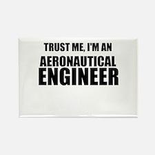 Trust Me, Im An Aeronautical Engineer Magnets