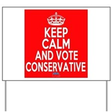 Keep Calm Conservative Yard Sign