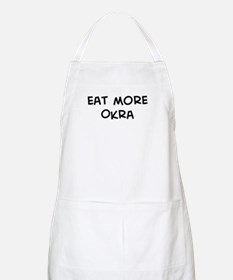 Eat more Okra BBQ Apron
