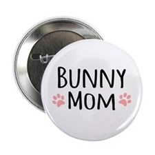 """Bunny Mom 2.25"""" Button (10 pack)"""