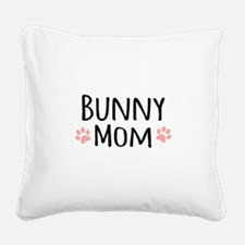 Bunny Mom Square Canvas Pillow