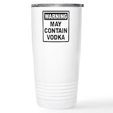 Warning May Contain Vodka Travel Mug