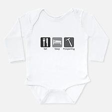 Eat Sleep Prospecting Long Sleeve Infant Bodysuit