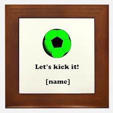 Personalized Lets Kick It! - GREEN Framed Tile