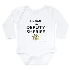 """My Dad Is A Deputy Sheriff"" Body Suit"