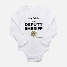 """My Dad Is A Deputy Sheriff"" Body Suit"