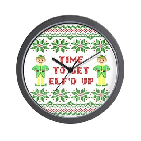 Ugly Christmas Sweater Time To Get Elfd Wall Clock