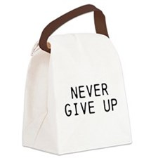 NEVER GIVE UP Canvas Lunch Bag