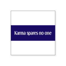 Karma-spares-no-one.jpg Sticker
