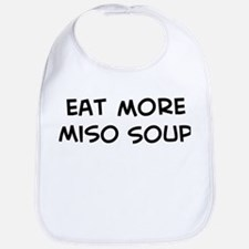 Eat more Miso Soup Bib