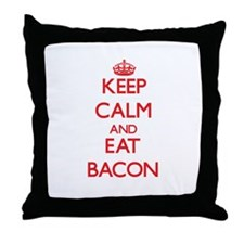 Keep calm and eat Bacon Throw Pillow