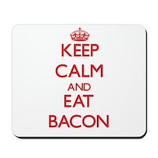 Keep calm and eat Bacon Mousepad
