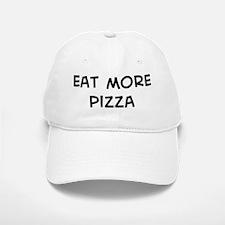 Eat more Pizza Baseball Baseball Cap