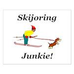 Skijoring Dog Junkie Small Poster