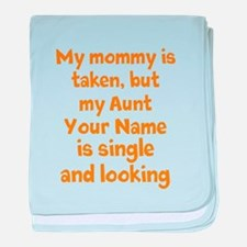 My Aunt Is Single And Looking (Custom) baby blanke