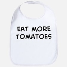 Eat more Tomatoes Bib