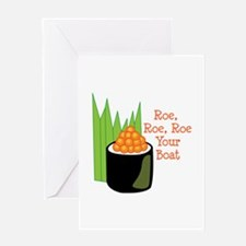 Roe, Roe, Roe Your Boat Greeting Cards
